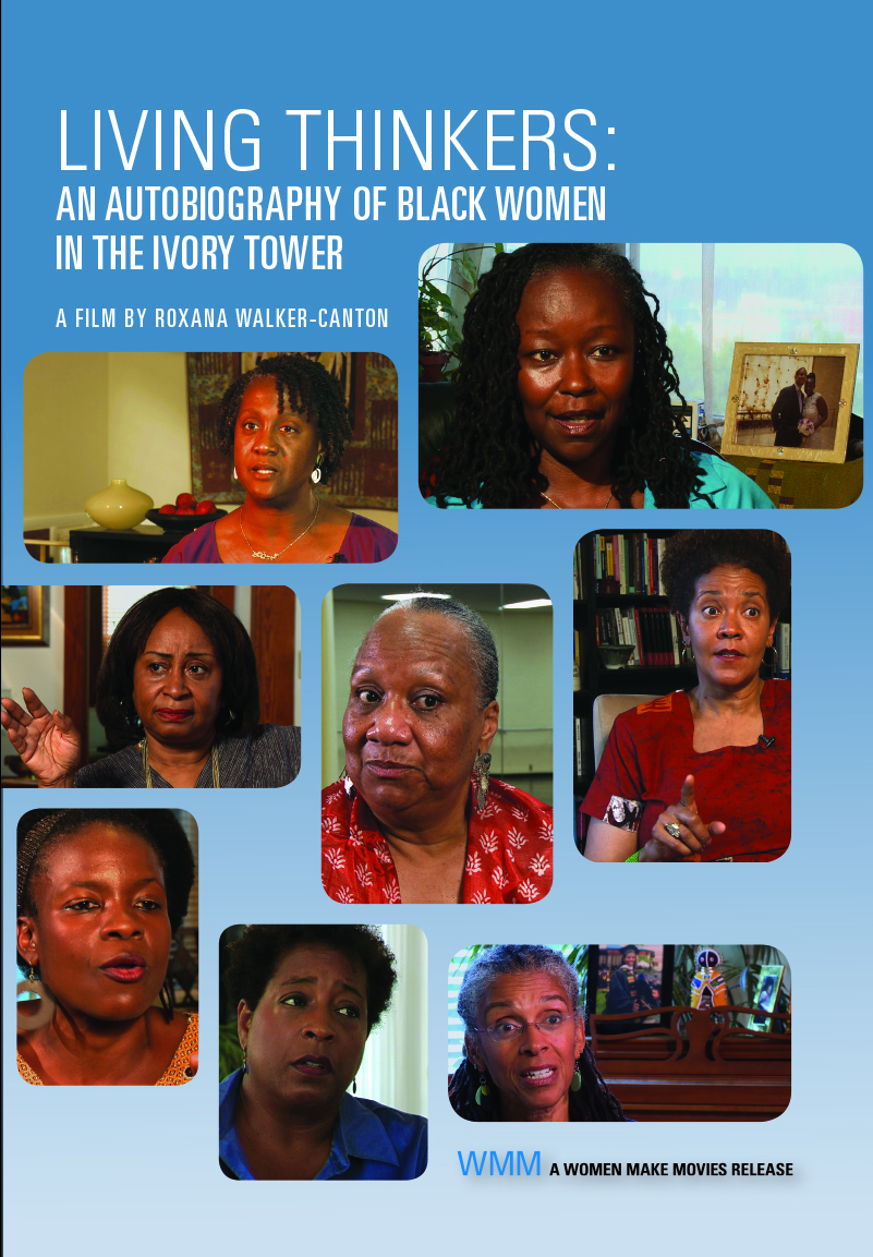 Living Thinkers: An Autobiography of Black Women in the Ivory Tower